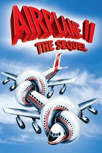 "<strong class=""MovieTitle"">Airplane II: The Sequel</strong> (1982)"