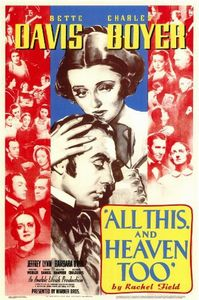 "<strong class=""MovieTitle"">All This, and Heaven Too</strong> (1940)"