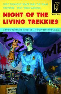 "<em class=""BookTitle"">Night of the Living Trekkies</em>, Kevin David Anderson & Sam Stall"