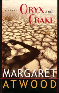 "<em class=""BookTitle"">Oryx and Crake</em>, Margaret Atwood"