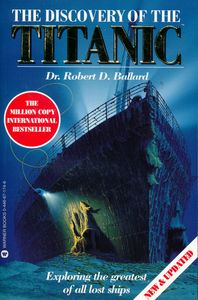 "<em class=""BookTitle"">The Discovery of the Titanic</em>, Robert D. Ballard"