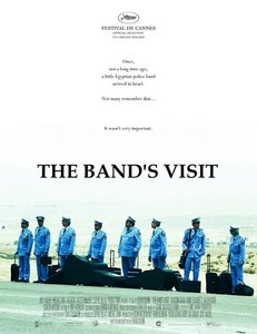 "<strong class=""MovieTitle"">Bikur Ha-Tizmoret</strong> [<strong class=""MovieTitle"">The Band's Visit</strong>] (2007)"