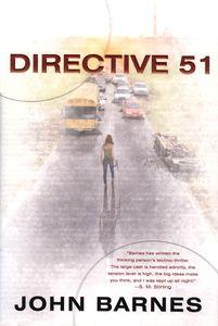 "<em class=""BookTitle"">Directive 51</em>, John Barnes"