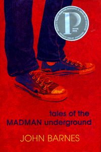 "<em class=""BookTitle"">Tales of the Madman Underground</em>, John Barnes"