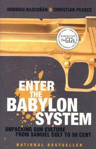 """<em class=""""BookTitle"""">Enter the Babylon System</em>, Rodrigo Bascuñán & Christian Pearce"""