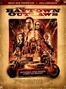"<strong class=""MovieTitle"">The Baytown Outlaws</strong> (2012)"