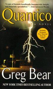 """<em class=""""BookTitle"""">Quantico</em>, Greg Bear"""