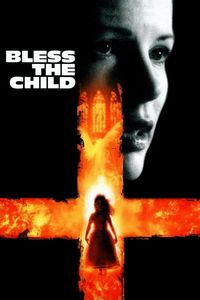 "<strong class=""MovieTitle"">Bless The Child</strong> (2000)"