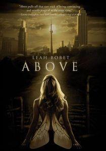 "<em class=""BookTitle"">Above</em>, Leah Bobet"