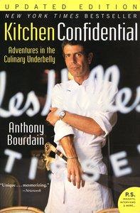 "<em class=""BookTitle"">Kitchen Confidential</em>, Anthony Bourdain"