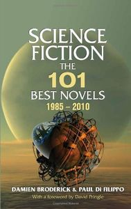 "<em class=""BookTitle"">Science Fiction: The 101 Best Novels 1985-2010</em>, Damien Broderick & Paul di Filippo"