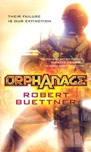 """<em class=""""BookTitle"""">Orphanage</em>, Robert Buettner"""