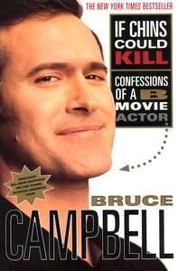 "<em class=""BookTitle"">If Chins Could Kill</em>, Bruce Campbell"