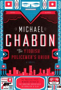 "<em class=""BookTitle"">The Yiddish Policemen's Union</em>, Michael Chabon"