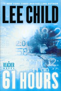 "<em class=""BookTitle"">61 Hours</em>, Lee Child"