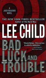 "<em class=""BookTitle"">Bad Luck and Trouble</em>, Lee Child"