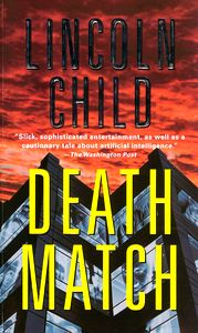 "<em class=""BookTitle"">Death Match</em>, Lincoln Child"