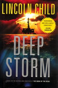 "<em class=""BookTitle"">Deep Storm</em>, Lincoln Child"