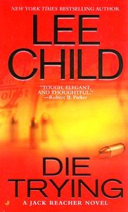 "<em class=""BookTitle"">Die Trying</em>, Lee Child"