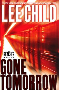 "<em class=""BookTitle"">Gone Tomorrow</em>, Lee Child"