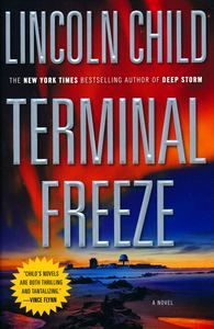 "<em class=""BookTitle"">Terminal Freeze</em>, Lincoln Child"