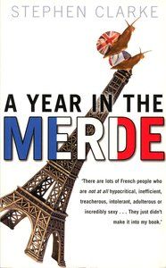 "<em class=""BookTitle"">A Year in the Merde</em>, Stephen Clarke"