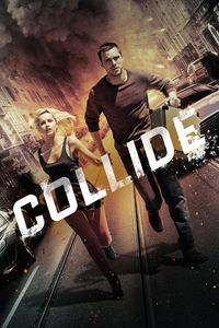"<strong class=""MovieTitle"">Collide</strong> (2016)"