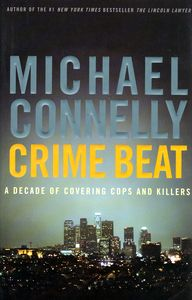"<em class=""BookTitle"">Crime Beat</em>, Michael Connelly"