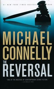 "<em class=""BookTitle"">The Reversal</em>, Michael Connelly"