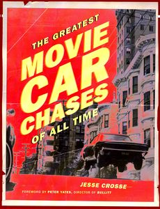 "<em class=""BookTitle"">The Greatest Movie Car Chases of All Time</em>, Jesse Crosse"