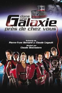 "<strong class=""MovieTitle"">Dans une galaxie près de chez vous – Le film</strong> [<strong class=""MovieTitle"">In A Galaxy Near You: The Movie</strong>] (2004)"