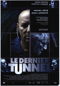 "<strong class=""MovieTitle"">Le Dernier tunnel</strong> [<strong class=""MovieTitle"">The Last Tunnel</strong>] (2004)"