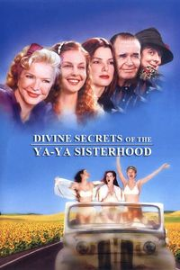 "<strong class=""MovieTitle"">Divine Secrets Of The Ya-Ya Sisterhood</strong> (2002)"