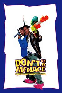 """<strong class=""""MovieTitle"""">Don't Be A Menace To South Central While Drinking Your Juice In The Hood</strong> (1996)"""