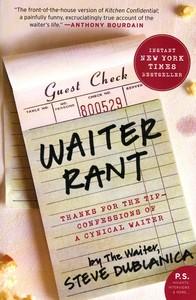 """<em class=""""BookTitle"""">Waiter Rant</em>, Steve Dublanica"""