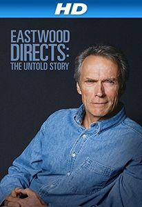"<strong class=""MovieTitle"">Eastwood Directs: The Untold Story</strong> (2013)"