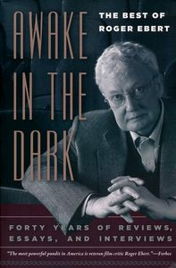 "<em class=""BookTitle"">Awake in the Dark</em>, Roger Ebert"