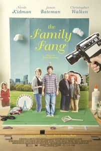 "<strong class=""MovieTitle"">The Family Fang</strong> (2015)"