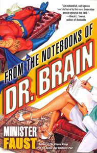 "<em class=""BookTitle"">From the Notebooks of Dr. Brain</em>, Minister Faust"