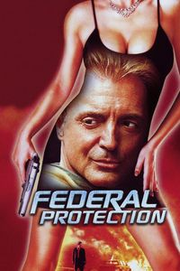"<strong class=""MovieTitle"">Federal Protection</strong> (2002)"