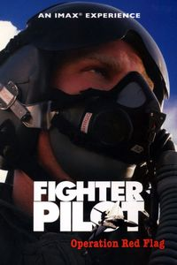 "<strong class=""MovieTitle"">Fighter Pilot: Operation Red Flag</strong> [IMAX] (2004)"