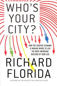 "<em class=""BookTitle"">Who's Your City?</em>, Richard Florida"
