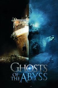 "<strong class=""MovieTitle"">Ghosts Of The Abyss</strong> (2003)"