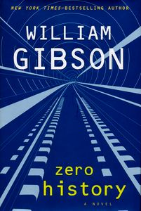 "<em class=""BookTitle"">Zero History</em>, William Gibson"