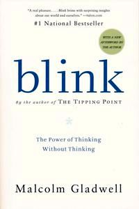 "<em class=""BookTitle"">Blink</em>, Malcolm Gladwell"