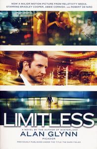 "<em class=""BookTitle"">Limitless</em> aka <em class=""BookTitle"">The Dark Fields</em>, Alan Glynn"