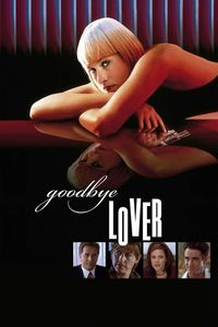 "<strong class=""MovieTitle"">Goodbye Lover</strong> (1998)"