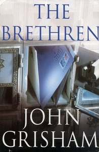 "<em class=""BookTitle"">The Brethern</em>, John Grisham"