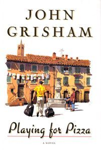 "<em class=""BookTitle"">Playing for Pizza</em>, John Grisham"