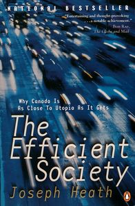 "<em class=""BookTitle"">The Efficient Society</em>, Joseph Heath"